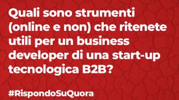 Business development: 5 strumenti per startup tecnologiche B2B
