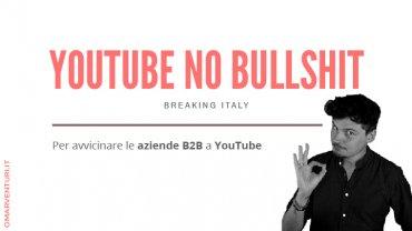 Breaking Italy (YouTube per il B2B)