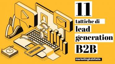 Lead generation B2B: 11 tattiche per trovare nuovi clienti