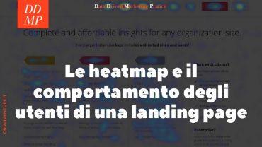 Le heatmap e l'analisi del comportamento degli utenti di una landing page