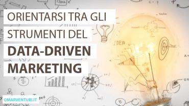 Gli strumenti del data-driven marketing