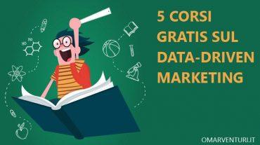5 corsi gratuiti di data-driven marketing