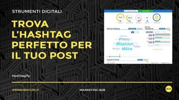 Cosa è Hashtagify e perché è utile?