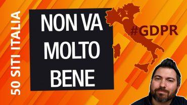 GDPR sbagliata: siti italiani con privacy policy non a norma